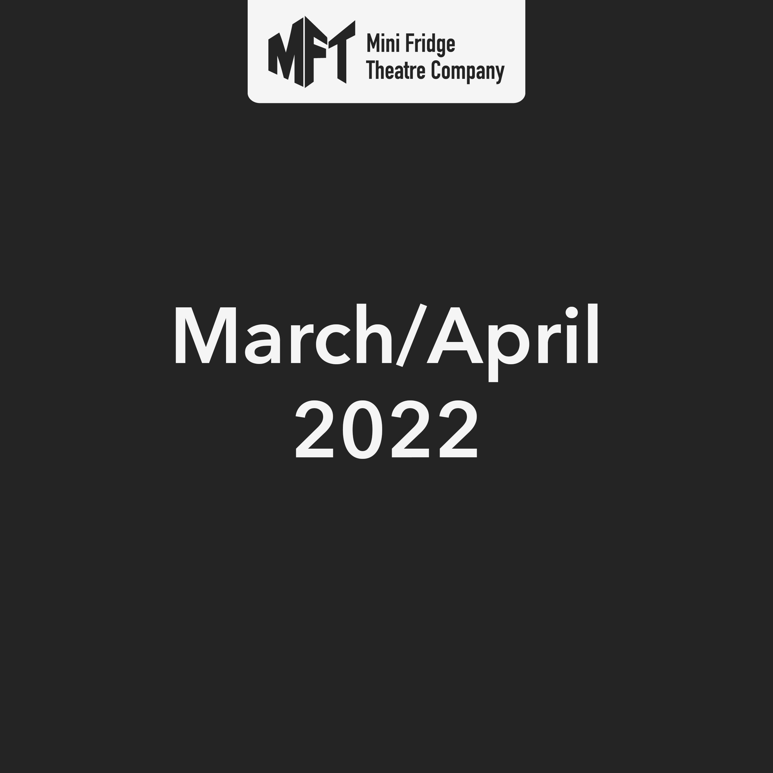 March-April 2022 Show Placeholder